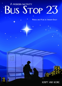 Bus Stop 23 musicals nativity for schools and churches